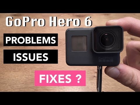 GoPro Hero 6 Top 5 most reported issues and problems and possible fixes