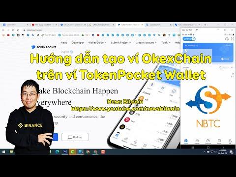 Hướng dẫn tạo ví OkexChain trên ví TokenPocket Wallet