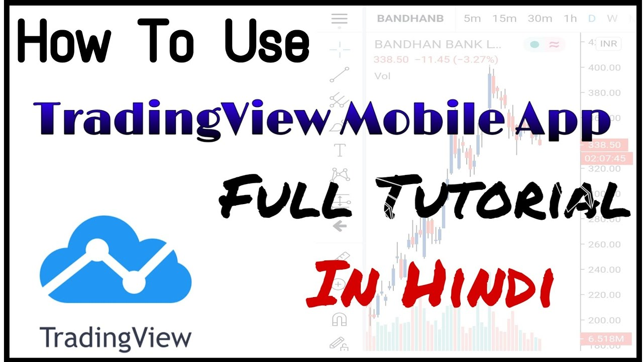 how to use tradingview app | complete tutorial on ...
