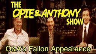 opie anthony o s fallon appearance 05 28 06 11 06 12 06 15 09