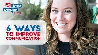 6 Ways to Immediately Improve Your English Communication Skills FB Live Nov 25