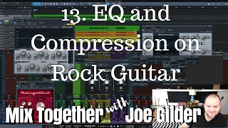 EQ and Compression on Rock Guitar | Mix Together [13]