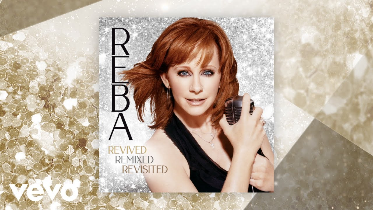 DOWNLOAD Reba McEntire – The Last One To Know (Revisited) (Official Audio) Mp3 song