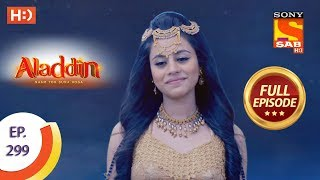 Aladdin - Ep 299 - Full Episode - 8th October, 2019