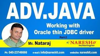 Working with Oracle thin JDBC driver Part-2 | Advanced Java Tutorial | Mr. Nataraj