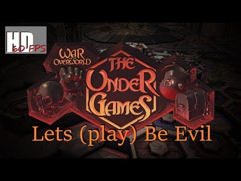 Lets (play) be Evil - War for the Overworld - The Under games - part 12 |