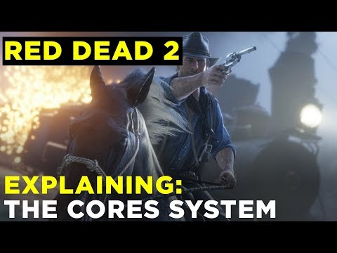Red Dead Redemption 2: How do Cores work?