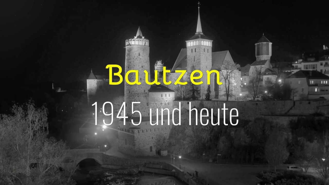 Bautzen Video