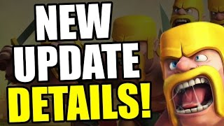 Clash Of Clans | NEW UPDATE CHANGES! MAY 2016 ADDITIONAL DETAILS!