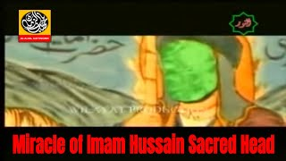 MOVIE - Miracle of Imam Hussain Sacred Head - Urdu sub English part 1/13