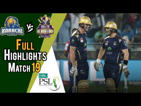 Full Highlights | Quetta Gladiators Vs Karachi Kings  | Match 19 | 8 March | HBL PSL 2018
