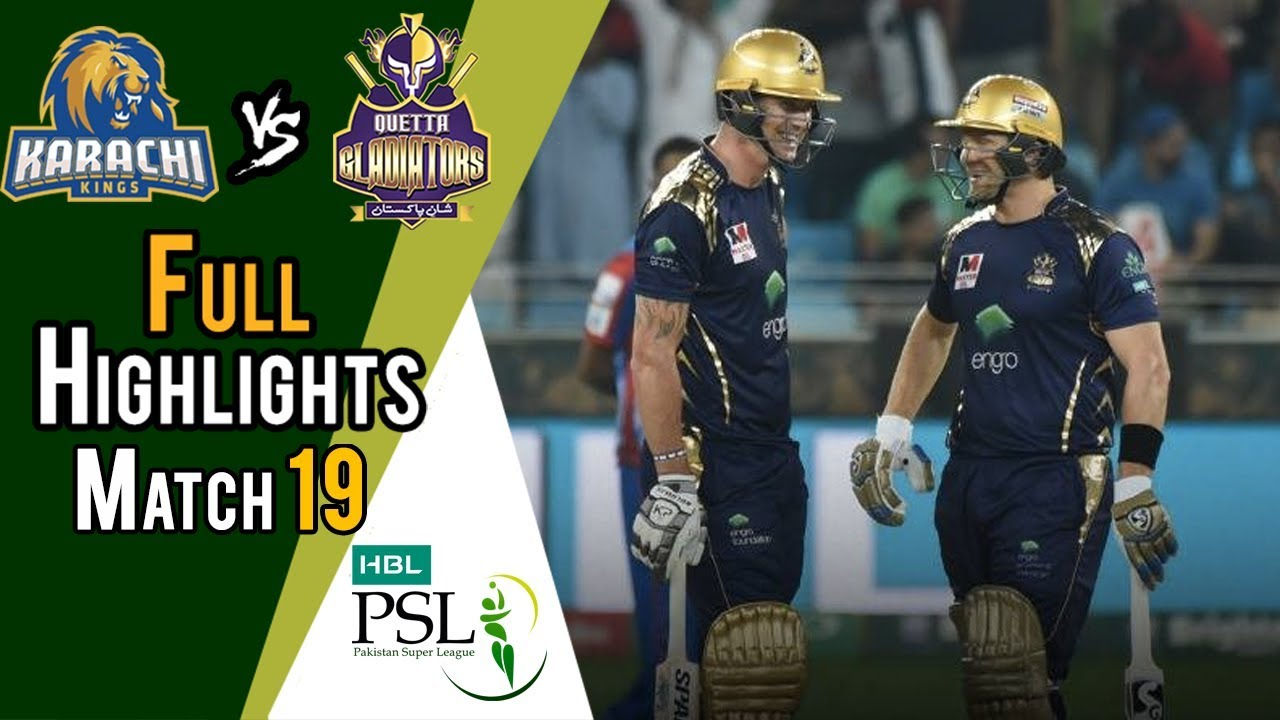 Full Highlights | Quetta Gladiators Vs Karachi Kings  | Match 19 | 8 March | HBL PSL 2018