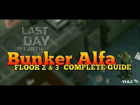 LDOE: BUNKER ALFA FLOOR 2 & 3 GUIDE | Last Day on Earth Survival #30