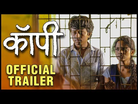 COPY - OFFICIAL TRAILER | कॉपी | Milind Shinde | Anshuman Vichare | New Movie 2019 | 8th November