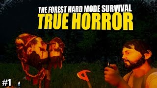 TRUE HORROR (The Forest Hard Mode Survival) #1