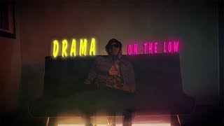 Drama - On The Low (prod by $arato)