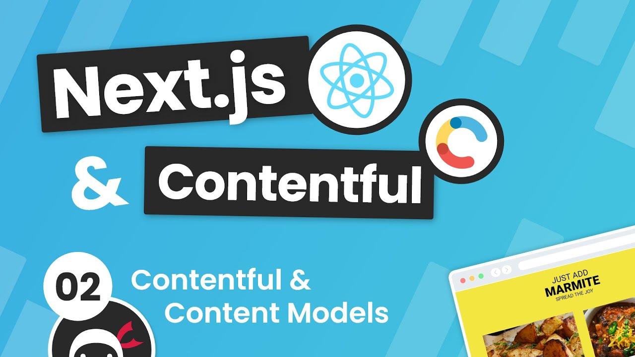 Next.js & Contentful Site Build Tutorial #2 - Contentful Models