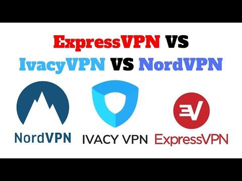 ExpressVPN vs NordVPN vs IvacyVPN  Comparison  Which one is
