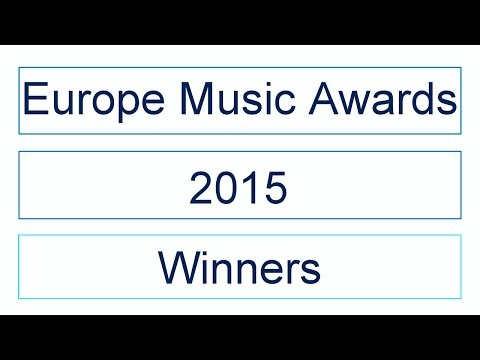 Europe Music Awards 2015 | Winners