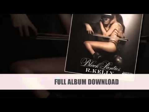 R. Kelly - Black Panties Album Download (Deluxe) (link In Description)