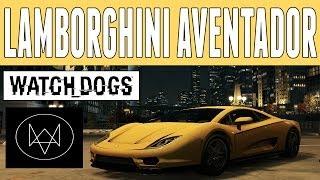 "Watch Dogs Cars | Lamborghini Aventador/Huracán ""Scafati GT"" | Exotic Car"