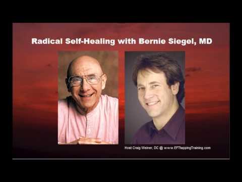Radical Self Healing with Dr. Bernie Siegel