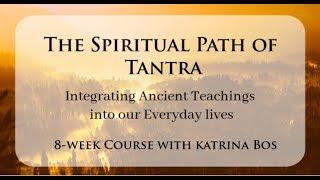 The Spiritual Path of Tantra