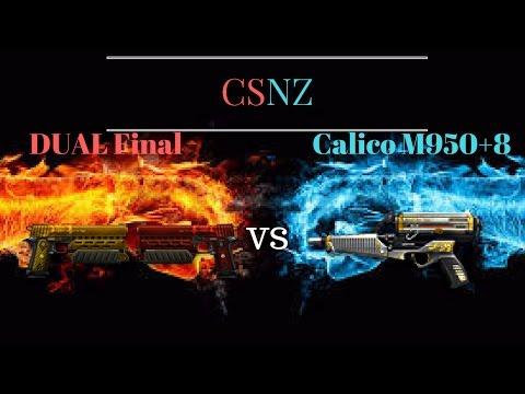 CSNZ/ Dual Final VS Calico M950 +8!!
