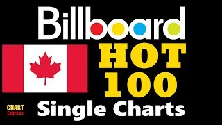 Billboard Hot 100 Single Charts (CAN) | Top 100 | January 06, 2018 | ChartExpres