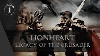 Lionheart: Legacy of the Crusader [#1] Начало Истории