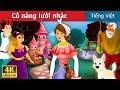 Cô nàng lười nhác | The Lazy Girl Story in Vietnam  | Truyện cổ tích việt nam