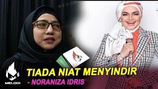 Tiada Niat Menyindir Dato' Sri Siti Nurhaliza! - Noraniza Idris | Melodi (2020)