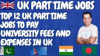 Students Can Pay Fees through Part time Jobs in the UK? Part Time Jobs in the UK | Jobs in London