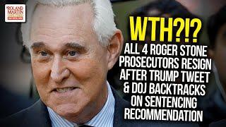 All 4 Roger Stone Prosecutors Resign After Trump Tweet & DOJ Backtracks On Sentencing Recommendation