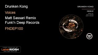 Drunken Kong - Voices (Matt Sassari Remix) Resimi