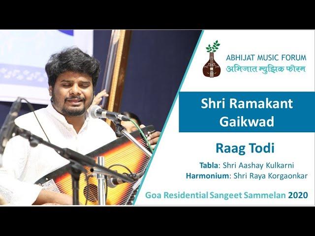 Raag Todi  Shri Ramakant Gaikwad   Goa Residential Sangeet Sammelan 2020