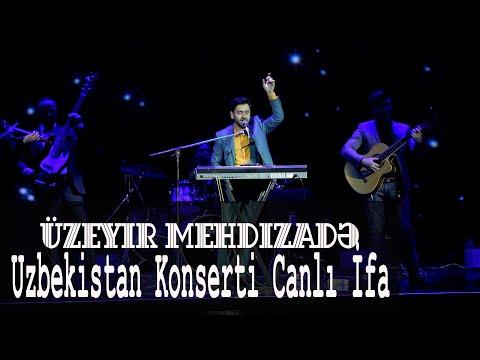 Uzeyir Mehdizade - Canli Ifa ( Uzbekistan Konserti ) 2019
