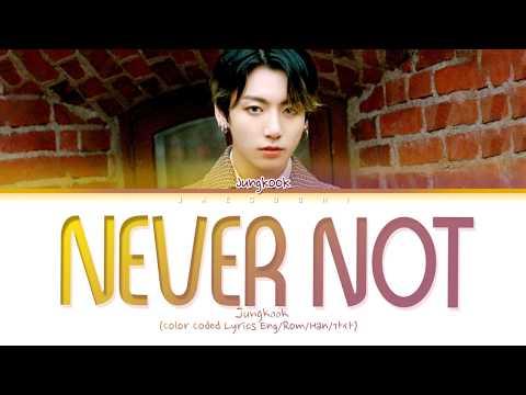 bts-jungkook---never-not-(lyrics)