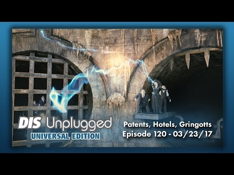 Patents, Hotels, and Gringotts | Universal Edition | 03/23/17
