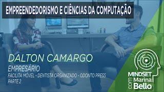 Mindset com Marina Bello - Empreendedorismo e Ciências da Computação com Dalton Camargo - Parte 2