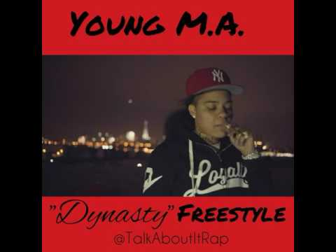 Young M.A. - Dynasty Freestyle