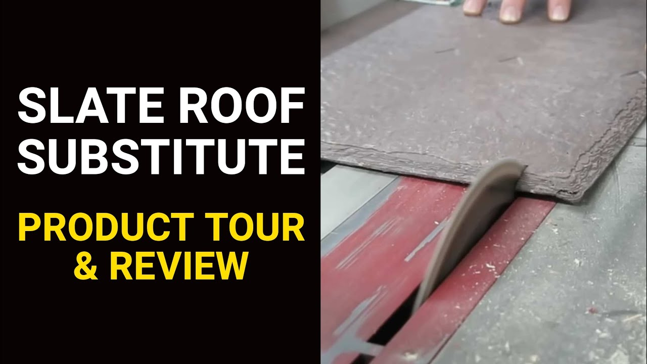 Slate Roof Substitute Tour Review