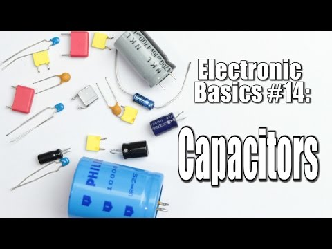 Electronic Basics #14: Capacitors