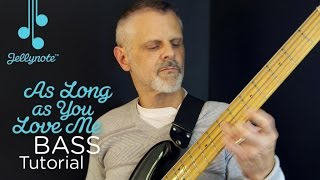 As Long As You Love Me by Justin Bieber - Hammering on Bass Tutorial  (Easy Jellynote Lesson)