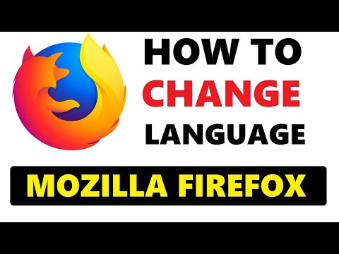 How To Change Language Of Mozilla Firefox Browser 2020 | Change Firefox Language Easily