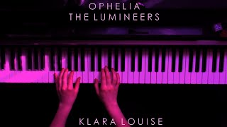 OPHELIA | The Lumineers Piano Cover