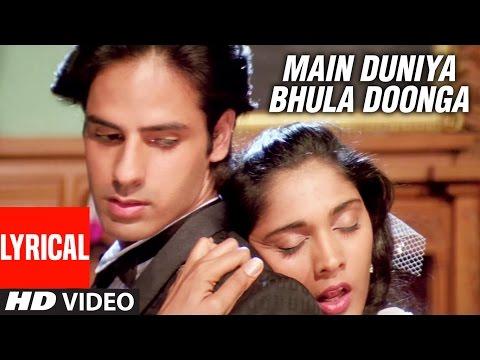 Main Duniya Bhula Doonga - Lyrical Video Song || Aashiqui | Rahul Roy, Anu Agarwal