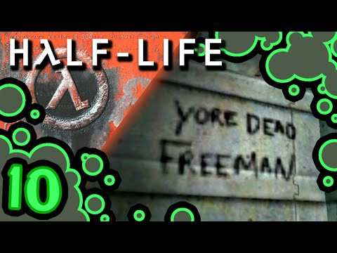 Half-Life - EPISODE 10: In Times of Yore