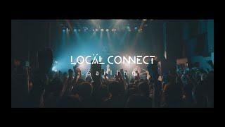 【MV】LOCAL CONNECT - Sailing
