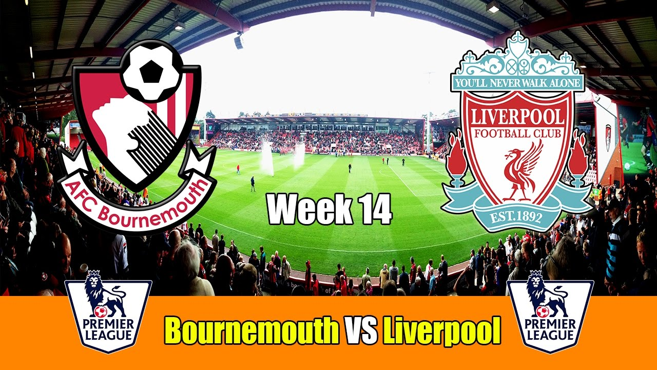 Liverpool Vs Bournemouth Totalsportek: Bournemouth Vs Liverpool